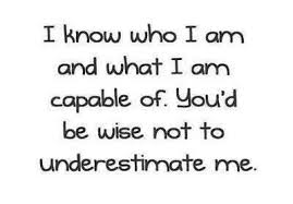 Wise not to underestimate me
